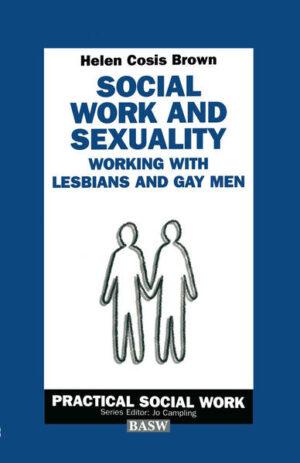 Social Work and Sexuality: Working with Lesbians and Gay Men | Bundesamt für magische Wesen