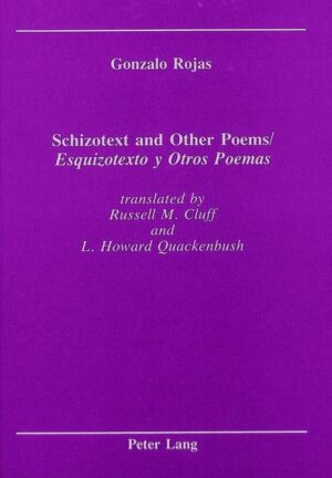Schizotext and Other Poems / Esquizotexto y Otros Poemas: translated by Russel M. Cluff and L. Howard Quackenbush