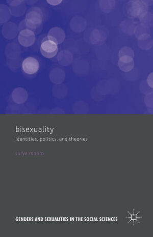 Bisexuality: Identities, Politics, and Theories