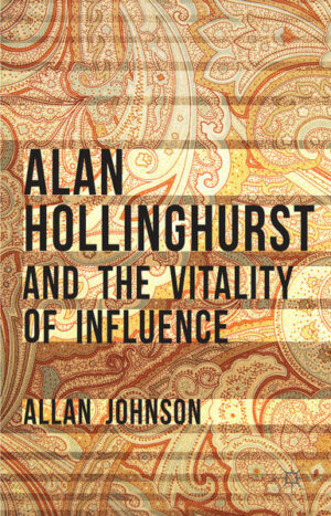 Alan Hollinghurst and the Vitality of Influence