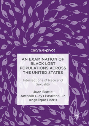 An Examination of Black LGBT Populations Across the United States: Intersections of Race and Sexuality | Bundesamt für magische Wesen