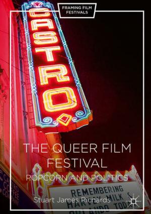 The Queer Film Festival: Popcorn and Politics