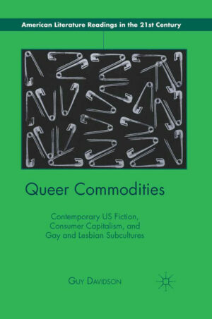 Queer Commodities: Contemporary US Fiction