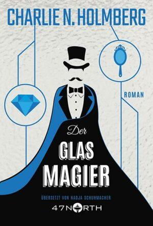 Der Glasmagier | Bundesamt für magische Wesen