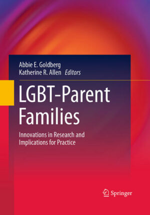 LGBT-Parent Families: Innovations in Research and Implications for Practice