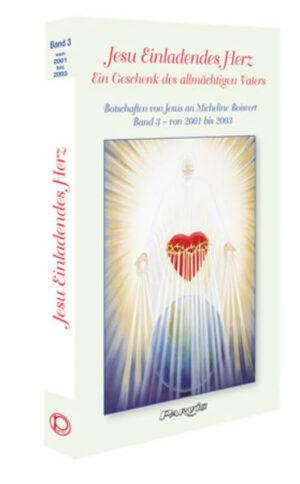 Jesu Einladendes Herz - Band 3 | Bundesamt für magische Wesen