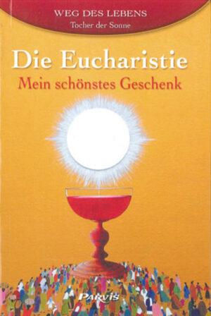Die Eucharistie - Mein schönstes Geschenk | Bundesamt für magische Wesen
