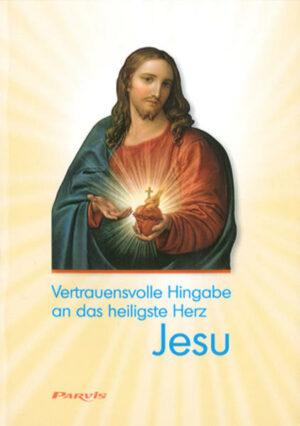 Vertrauensvolle Hingabe an das heiligste Herz Jesu | Bundesamt für magische Wesen