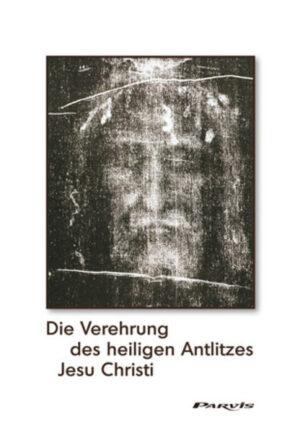Die Verehrung des heiligen Antlitzes Jesu Christi | Bundesamt für magische Wesen