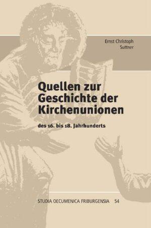 Quellen zur Geschichte der Kirchenunionen   Bundesamt für magische Wesen