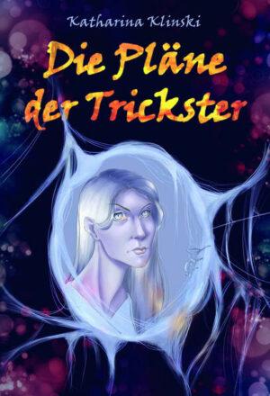 Die Pläne der Trickster | Bundesamt für magische Wesen