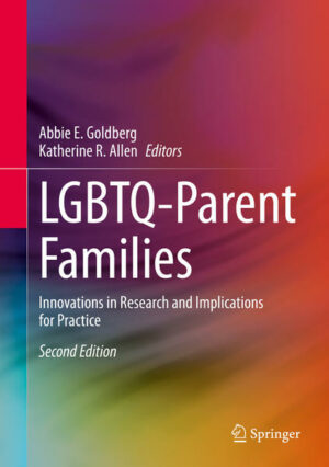 LGBTQ-Parent Families: Innovations in Research and Implications for Practice