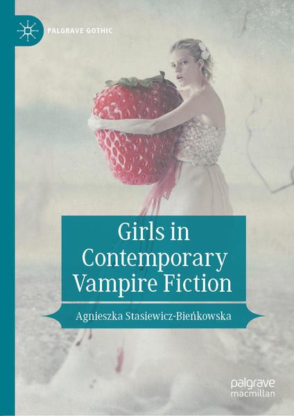 Girls in Contemporary Vampire Fiction | Bundesamt für magische Wesen