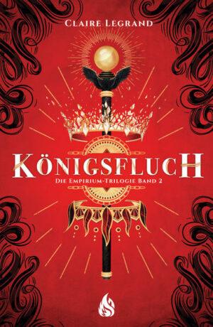 Königsfluch - Die Empirium-Trilogie (Bd. 2)