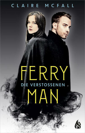 Ferryman 3: Die Verstoßenen