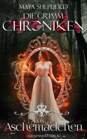 Die Grimm-Chroniken (Band 7): Das Aschemädchen