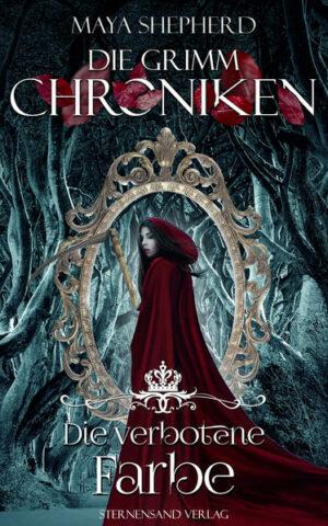 Die Grimm-Chroniken (Band 9: Die verbotene Farbe) | Bundesamt für magische Wesen