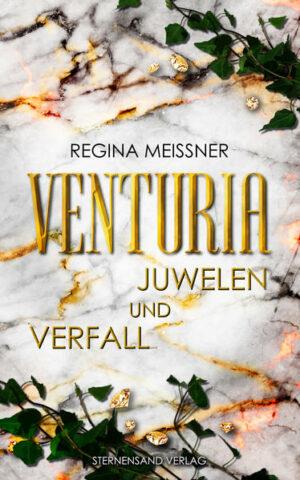 Venturia (Band 1): Juwelen und Verfall | Bundesamt für magische Wesen