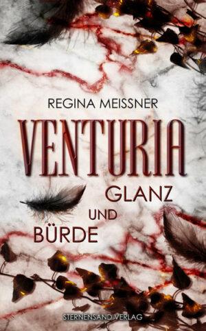 Venturia (Band 2): Glanz und Bürde | Bundesamt für magische Wesen