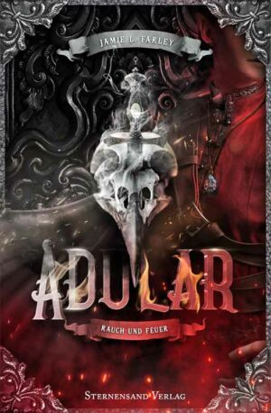 Adular (Band 2): Rauch und Feuer