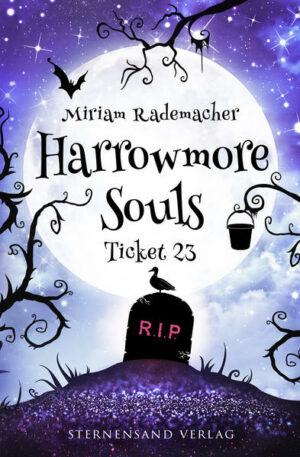 Harrowmore Souls 2: Ticket 23