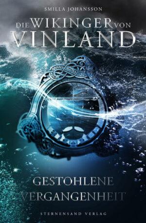 Die Wikinger von Vinland 2: Gestohlene Vergangenheit