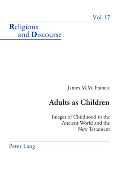 Adults as Children: Images of Childhood in the Ancient World and the New Testament | Bundesamt für magische Wesen
