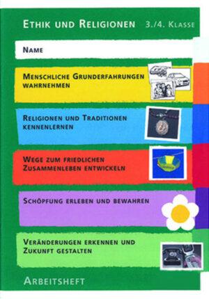 Ethik und Religionen 3./4. Klasse Schülerheft