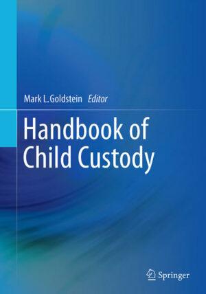 Handbook of Child Custody