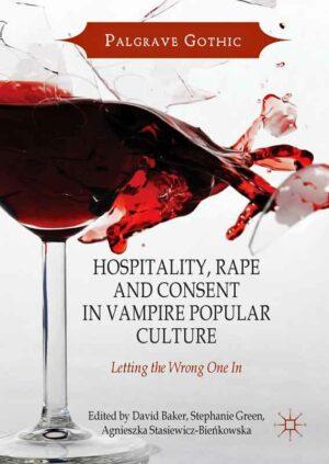 Hospitality, Rape and Consent in Vampire Popular Culture | Bundesamt für magische Wesen