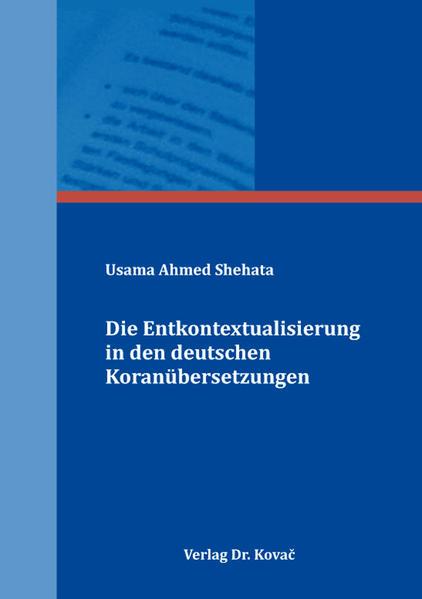 Die Entkontextualisierung in den deutschen Koranübersetzungen   Bundesamt für magische Wesen