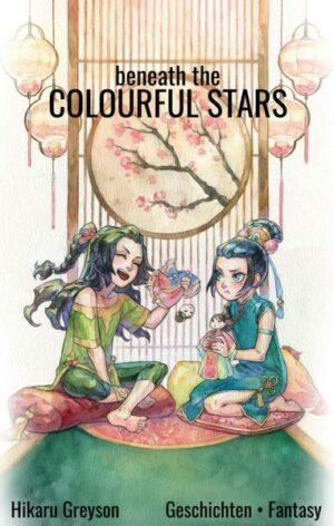 Beneath The Colourful Stars