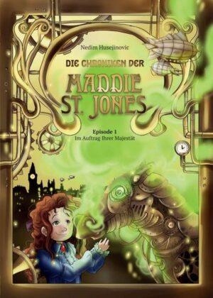 Die Chroniken der Maddie St. Jones: Im Auftrag Ihrer Majestät   Bundesamt für magische Wesen
