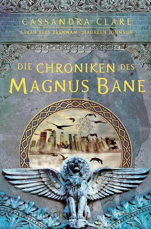 Die Chroniken des Magnus Bane   Bundesamt für magische Wesen