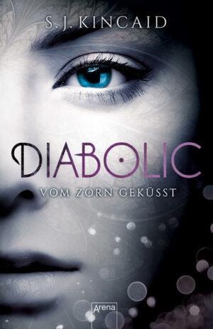 Diabolic / Diabolic (1). Vom Zorn geküsst | Bundesamt für magische Wesen