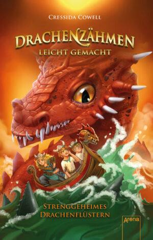 Drachenzähmen leicht gemacht 3: Strenggeheimes Drachenflüstern | Bundesamt für magische Wesen