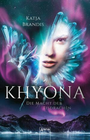 Khyona (2). Die Macht der Eisdrachen | Bundesamt für magische Wesen