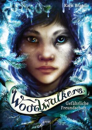 Woodwalkers (2). Gefährliche Freundschaft | Bundesamt für magische Wesen