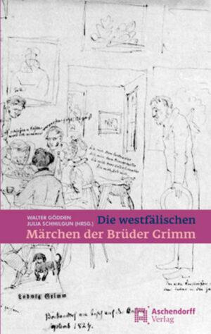 Die westfälischen Märchen der Gebrüder Grimm