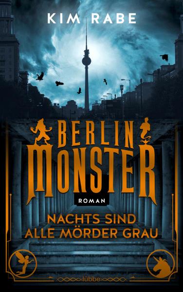 Berlin Monster - Nachts sind alle Mörder grau   Bundesamt für magische Wesen