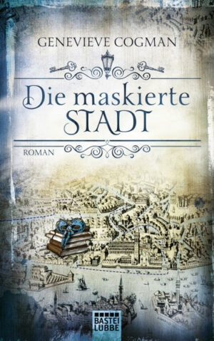 Die maskierte Stadt