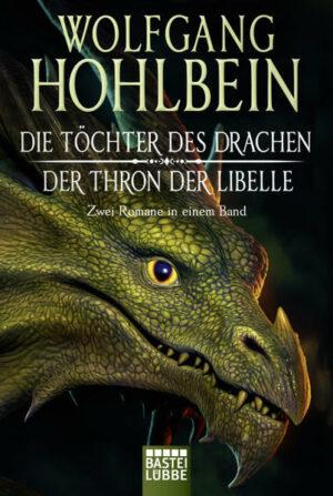 Die Töchter des Drachen/Der Thron der Libelle