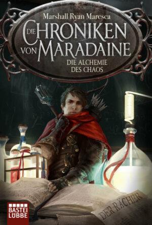 Die Chroniken von Maradaine - Die Alchemie des Chaos | Bundesamt für magische Wesen