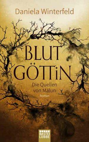 Die Quellen von Malun 1: Blutgöttin   Bundesamt für magische Wesen