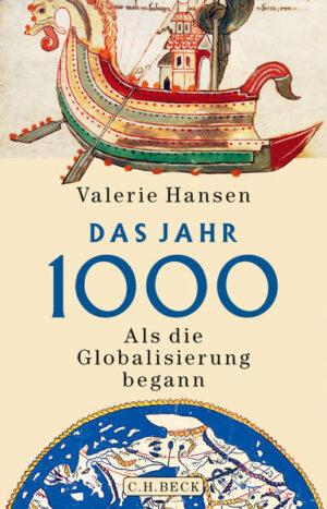 Das Jahr 1000: Als die Globalisierung begann