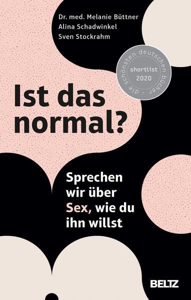 Ist das normal?: Sprechen wir über Sex