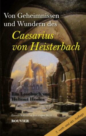 Von Geheimnissen und Wundern des Caesarius von Heisterbach | Bundesamt für magische Wesen