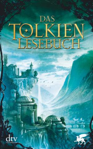 Das Tolkien Lesebuch   Bundesamt für magische Wesen