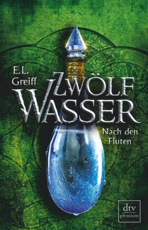 Zwölf Wasser, Buch 3: Nach den Fluten