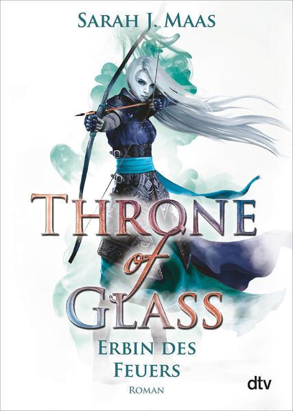 Throne of Glass 3 - Erbin des Feuers | Bundesamt für magische Wesen